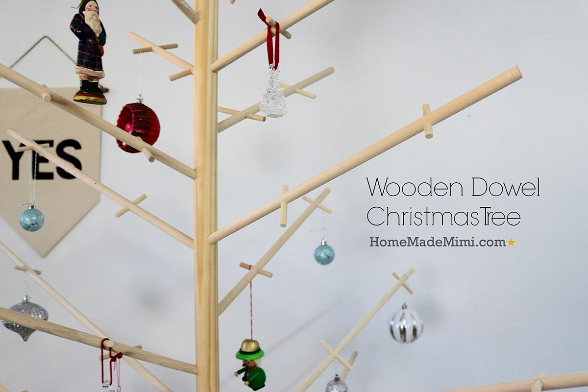 Last Minute Instructions >> Wooden Dowel Christmas Tree - Home Made MimiHome Made Mimi